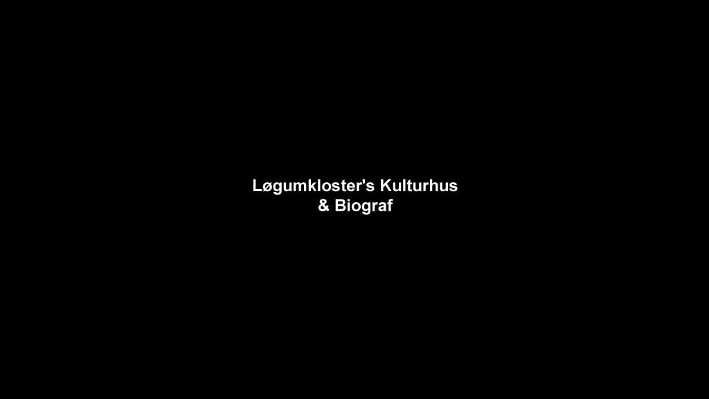 Løgumkloster kulturhus og Gamle BIograf
